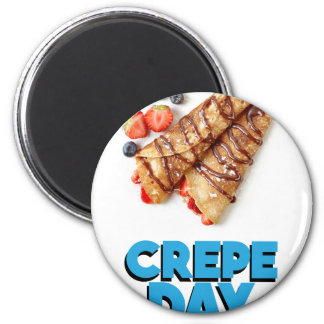 Second February - Crepe Day - Appreciation Day 2 Inch Round Magnet