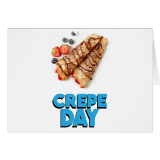Second February - Crepe Day - Appreciation Day Card