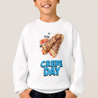 Second February - Crepe Day - Appreciation Day Sweatshirt