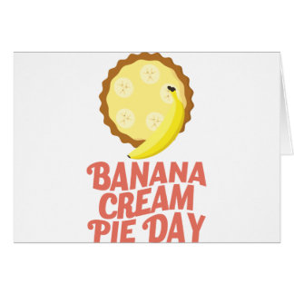 Second March - Banana Cream Pie Day Card
