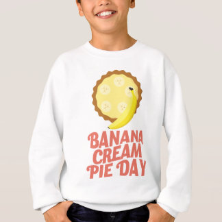 Second March - Banana Cream Pie Day Sweatshirt
