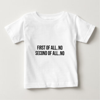 Second Of All Baby T-Shirt
