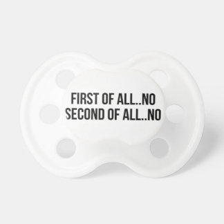 Second Of All Pacifier