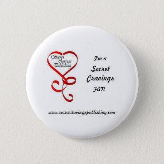 Secret Cravings Fan Badge 2 Inch Round Button