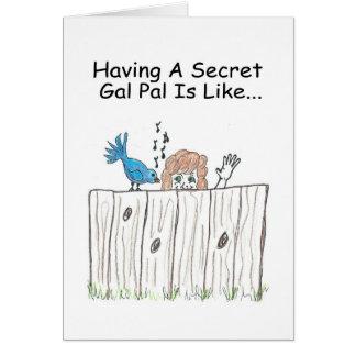 Secret Gal Pal Greeting Card
