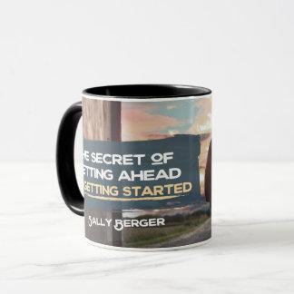 Secret Of Getting Ahead Mug