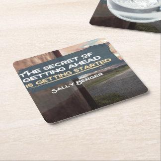 Secret Of Getting Ahead Square Paper Coaster