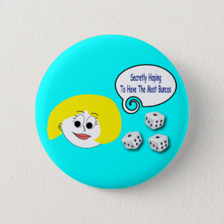 Secretly Hoping To Have The Most Buncos 2 Inch Round Button