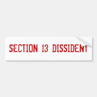 Section 13 Dissident Bumper Sticker
