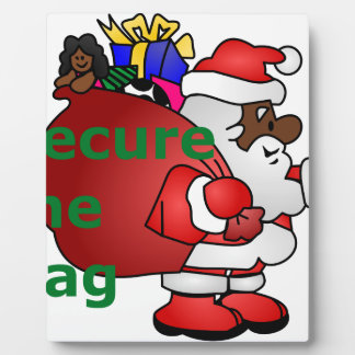 secure the bag black santa plaque