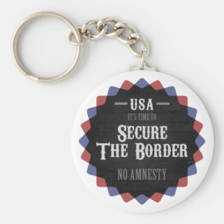 Secure The Border Key Chain
