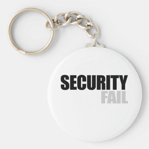 Security fail key chains