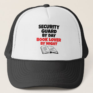 Security Guard by Day Book Lover by Night Trucker Hat