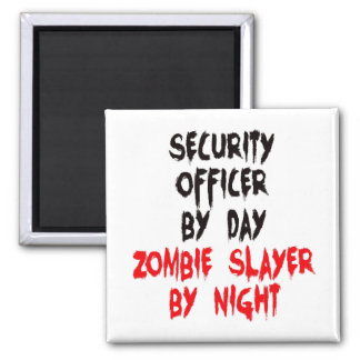 Security Officer Zombie Slayer Square Magnet