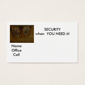 SECURITY when  YOU NEED it!, Business Card