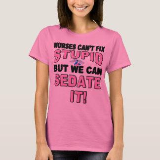 SEDATE STUPID T-Shirt
