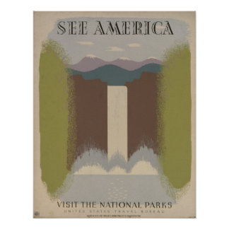 See America: Visit the National Parks Poster