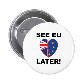 See EU Later 2 Inch Round Button