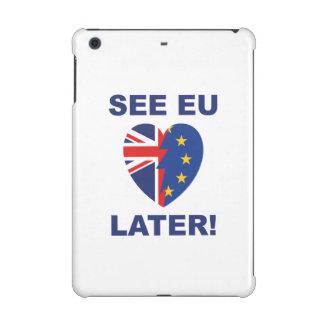 See EU Later iPad Mini Cases