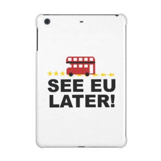 See EU Later iPad Mini Retina Case