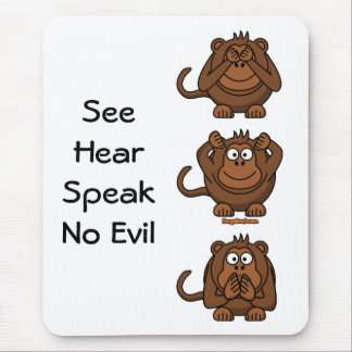 See Hear Speak No Evil Monkeys, SeeHearSpeakNo ... Mouse Pad