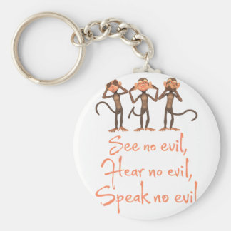 See no evil - hear no evil - speak no evil - basic round button keychain