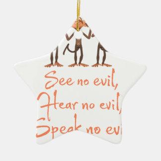 See no evil - hear no evil - speak no evil - ceramic ornament
