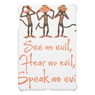 See no evil - hear no evil - speak no evil - iPad mini cover