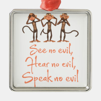 See no evil - hear no evil - speak no evil - Silver-Colored square ornament