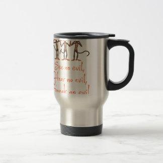 See no evil - hear no evil - speak no evil - travel mug