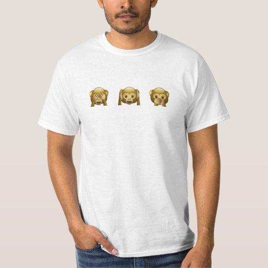 See no. Hear no. Speak no. T-Shirt