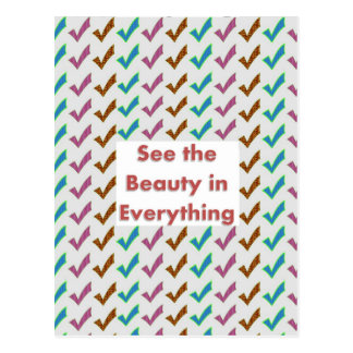 See the Beauty in everything - Wisdom words Postcard