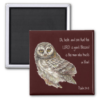See the Lord is Good Watercolor Owl Psalm 34:8 Magnet