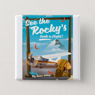 """See The Rocky's """"Book a flight!"""" 2 Inch Square Button"""