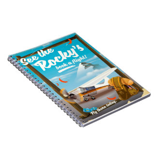 "See The Rocky's ""Book a flight!"" Spiral Notebook"
