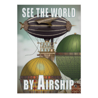 See the World Airship Trio Steampunk Travel Poster