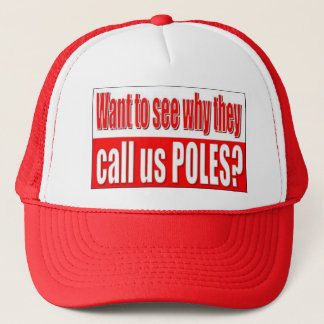 See why they call us POLES Trucker Hat
