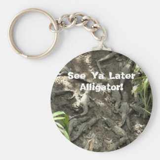 See Ya Later Alligator! Keychain