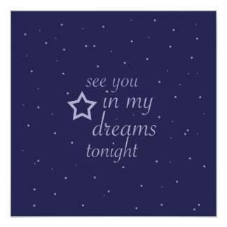 """""""see you in my dreams tonight"""" text with stars poster"""