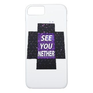SEE YOU NETHER iPhone 7 CASE