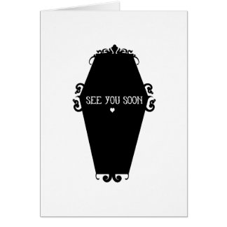 See You Soon Memento Mori Coffin Design Card