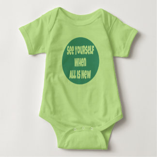 See Yourself When All Is New Baby Jumper Baby Bodysuit
