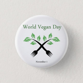 Seedling from a fork- World vegan day November 1 1 Inch Round Button