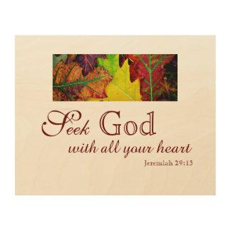 Seek God Wood Print