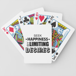 Seek Happiness By Limiting Desires Bicycle Playing Cards