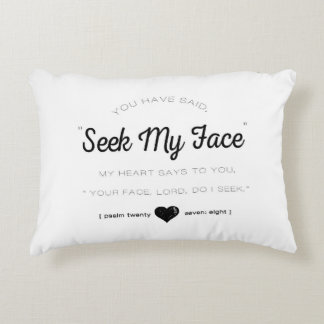 Seek My Face, Psalm Scripture Accent Pillow