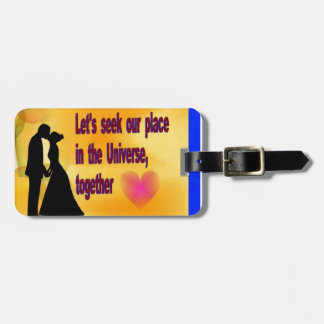 Seek our Place in Universe Luggage Tag