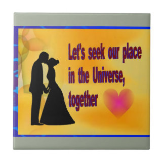Seek our Place in Universe Tile