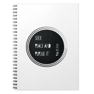 Seek peace and Pursue it Notebooks