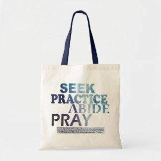 Seek-Practice-Abide-Pray Tote Bag